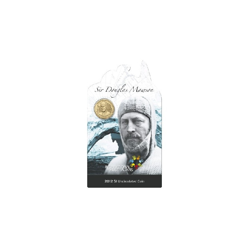 2012 $1 UNC Uncirculated Coin Sir Douglas Mawson Pioneer Antarctic